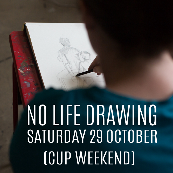No Life Drawing on Saturday 29 October 2016