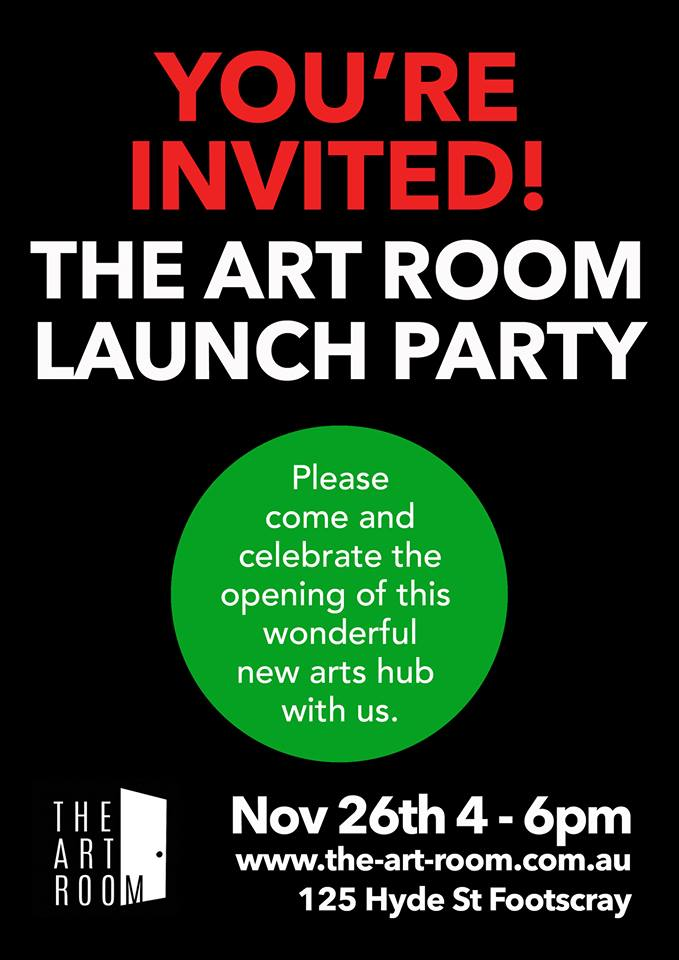The Art Room studio launch party. 125 Hyde Street, Footscray, 26 November 2016.